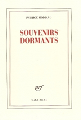 littérature,littérature française,patrick modiano,souvenirs dormants,encre sympathique,éditions gallimard