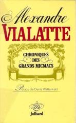 littérature,alexandre vialatte,chroniques de la montagne,chroniques des grands micmacs,ferny bessons,éditions fayard