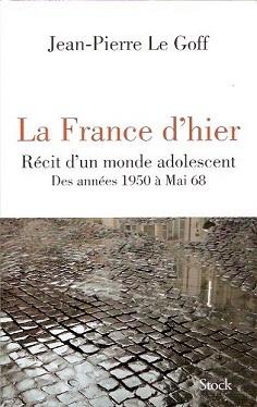 LE GOFF JEAN PIERRE LA FRANCE D'HIER.jpg