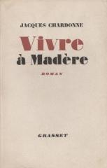 CHARDONNE VIVRE A MADERE 1953.jpg